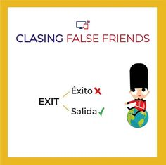 Where is the exit? Nos encantan los false friends! False Friends, English Lessons, Kids, Fictional Characters, English Class, Learning English, Professor, Young Children, Fake Friends