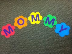 Storytime ABC's: Flannel Friday: My Mommy Is Special!