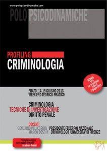 14-15 GIUGNO 2013  MODULO AD HOC IN  CRIMINOLOGIA, TECNICHE INVESTIGATIVE, DIRITTO PENALE  dalle 9,30 alle 13; dalle 14 alle 18,30