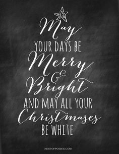 May Your Days Be Merry and Bright Chalkboard Printable