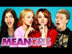 FineBros:Teens react to Mean Girls