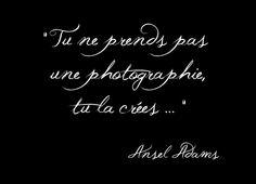 Nous sommes tous des artistes ! Ansel Adams, English Words, Positivity, Messages, Humor, Positive Things, Perception, Project Life, Affair