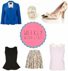 Weekly Wish List Post featuring River Island, Topshop, Miinto and Lavish Alice  http://www.seekmyscribbles.blogspot.co.uk