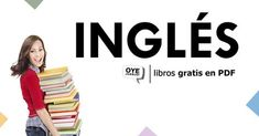 Hemos reunido una colección digital y gratuita en PDF de libros para aprender inglés desde el nivel más básico. ¿Te lo vas a perder?