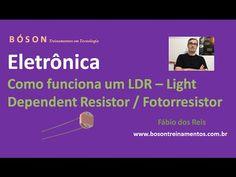 Curso de #Eletrônica - Como funciona um #LDR - Fotorresistor