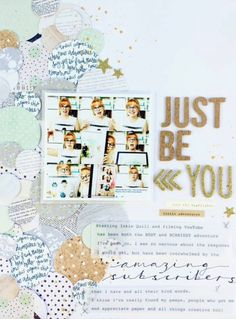Juts be You #scrapsaturday #Inkiequill By Adele Toomey