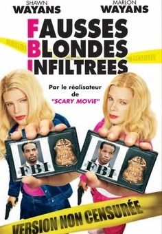 F.B.I (Fausses Blondes Infiltrees) (VF) - YouTube