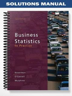 Solutions Manual Business Statistics In Practice 6th Edition Bowerman At Https Fratstock