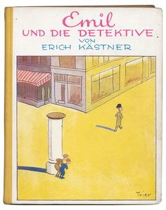 Erich Kästner's Emil und die Detektive. 1931 . Cover illustration by Walter Trier.