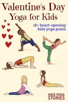 18 Heart-Opening Valentine's Day Yoga Poses for Kids | Kids Yoga Stories