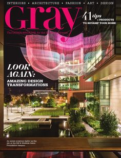 GRAY No. 17  The DESIGN MAGAZINE for the Pacific Northwest.