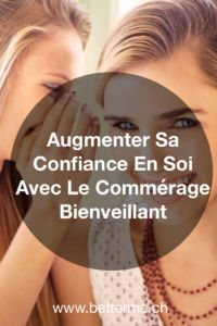"Increase your self-confidence with the ""benevolent gossip"" exercise! Improve Confidence, Self Confidence, Lausanne, Group Health, Mental Health, Coaching, Selfless Love, Stress, Relaxation Techniques"