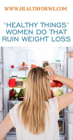 10 'Healthy Things' Women Do That Sabotage Weight Loss – Healthy Drinks Healthy Exercise, Healthy Diet Plans, Healthy Tips, Healthy Drinks, Healthy Snacks, Health Routine, Health Guru, Health Club, Lose Weight Naturally