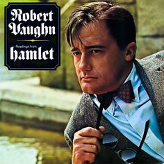 """Readings From Hamlet"" (1962, MGM) by Robert Vaughn."