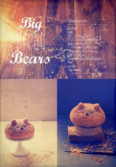 Big bread bears recipe!