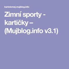 Zimní sporty - kartičky – (Mujblog.info v3.1) Pavlova, Education, Blog, Montessori, Teaching, Onderwijs, Learning