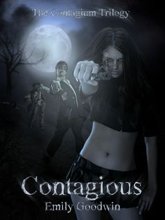"""Contagious (The Contagium Trilogy #1) by Emily Goodwin.  Pinner writes:  """"If you like The Walking Dead, you'll LOVE this book written by the talented author Emily Goodwin."""""""