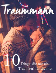 10 Anzeichen, dass du einen Traummann an deiner Seite hast, jetzt auf gofeminin - http://www.gofeminin.de/liebe/wenn-er-das-tut-dann-hast-du-einen-absoluten-traummann-s1670582.html