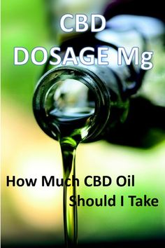CBD Dosage Mg and Ml. How much Hemp oil should I take. What is the correct dosage of cbd to take with cbd softgels. Cannabis Plant, Oil Benefits, Health Benefits, Health Tips, Health Care, Physique, Endocannabinoid System, Yoga At Home, Doterra Essential Oils