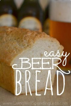 Easy Beer Bread - There's nothing like the aroma of freshly baked bread!