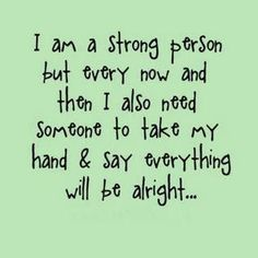I feel this way sometimes......every once in awhile........God is good!