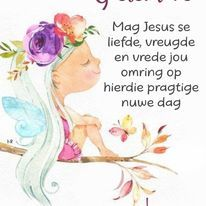 Cute Good Morning Quotes, Good Morning Messages, Good Night Quotes, Good Morning Wishes, Lekker Dag, Good Night Sleep Tight, Afrikaanse Quotes, Goeie More, Christian Pictures
