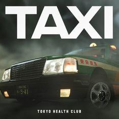 """TOKYO HEALTH CLUB """"TAXI"""" 7inch Design: Shun Sasaki 3DCG: Kanta Mochida CL : Manhattan Records"""