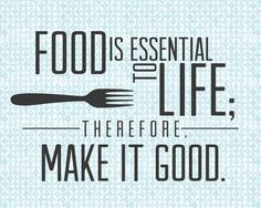 Are you a foodie? Do you love eating? Are you fussy about food or do you just eat everything? Well you if you are a food lover you will definitely love food. Chef Quotes, Foodie Quotes, Think Food, Food For Thought, Favorite Quotes, Best Quotes, Daily Quotes, Baking Quotes, Kitchen Quotes