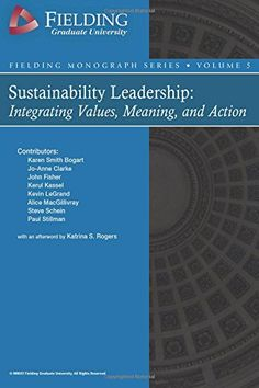 Sustainability Leadership: Integrating Values, Meaning, a... https://www.amazon.com/dp/1517461065/ref=cm_sw_r_pi_dp_x_BYmGzbE6PB2S3