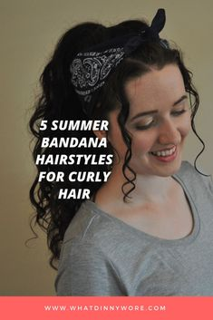 5 Summer Bandana Hairstyles for Curly Hair - What Dinny Wore- 5 simple bandana hairstyles for curly girls in summer Curly Hair Styles Easy, Thick Curly Hair, Curly Girl, Short Hair Styles, Natural Hair Styles, Low Pony Hairstyles, Bandana Hairstyles, Vintage Hairstyles, Low Side Ponytails