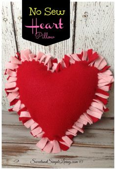 Easy Sew Heart Pillow: How to make a no sew felt heart pillow #valentinesday #make    ,