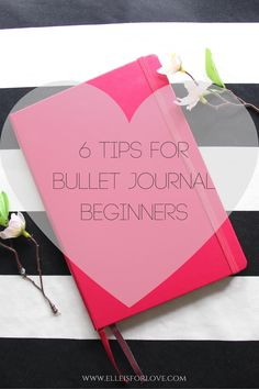 6 tips for bullet journal beginners to get you started. These are the tips that I wish I knew before I started my bullet journal!
