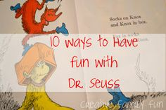 Creative Family Fun: 10 Ways to Have Fun With Dr. Seuss