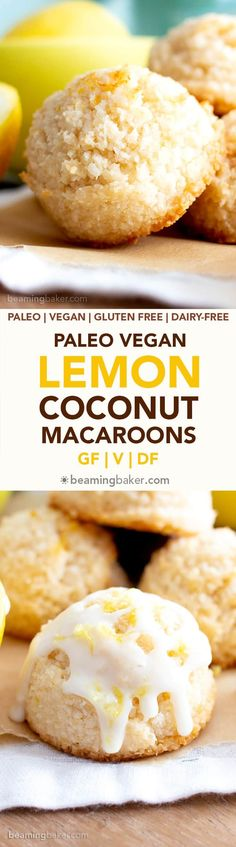 These look really yummy! Lemon Coconut Macaroons Recipe (V, GF): an easy vegan recipe for sweetly tart lemon macaroons made from healthy ingredients to brighten your day! Cookies Sans Gluten, Dessert Sans Gluten, Paleo Cookies, Vegan Dessert Recipes, Vegan Sweets, Gluten Free Desserts, Vegan Recipes Easy, Lemon Macaroons, Paleo Macaroons