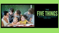 FIVE THINGS that Teachers Should Do EVERY DAY