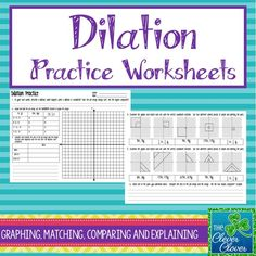 This product provides practice with dilations.  Students will have an opportunity to define dilations in their own words.  They are guided to explain what happens when a dilation is completed and to explain whether or not the images are congruent to each other.  The first page has students graph the pre-image and two additional images (one shrink and one stretch) on the same coordinate graph.  Students are also asked to examine the area and perimeter of the images.