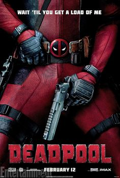 New Deadpool poster: Say hello to Ryan Reynolds and his little friend | EW.com