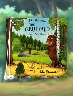 The Gruffalo - An enchanting tale your kids will love. Listen for free with a 30-day trial.