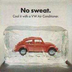 Air-cooled VW...no sweat.