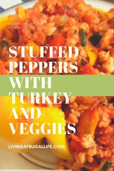 The Best Healthy Ground Turkey Stuffed Peppers With Vegetables Clean Stuffed Peppers, Baked Stuffed Peppers, Ground Turkey Stuffed Peppers, Healthy Ground Turkey, Ground Turkey Recipes, Inexpensive Meals, Cheap Dinners, Just Over The Top, Air Fryer Recipes Vegetarian