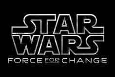 Star Wars: Force for Change Coming to Star Wars Weekends