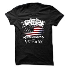 Who needs a superhero, when your dad is a veteran #veterans #superhero