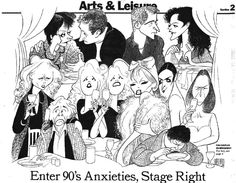 "Al Hirschfeld ~ Fun Couples on Broadway, 1998: Patti Lupone and Peter Riegert in ""The Old Neighborhood"", Anthony LaPaglia and Allison Janney in ""A View from the Bridge"", Geraldine Mcewan and Richard Briers in ""The Chairs"", Emily Skinner and Alice Ripley in ""Side Show"", Natasha Richardson and Alan Cumming in ""Cabaret"", and Anna Manahan and Mary Mullen in ""The Beauty Queen of Leenane"""