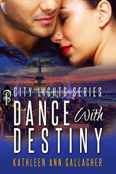 KATHLEEN'S PLACE TO RELECT : RELEASE DAY FOR DANCE WITH DESTINY BY KATHLEEN ANN...