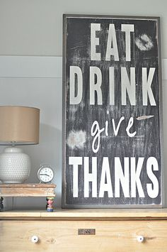 Eat Drink Give Thanks by BetweenYouAndMeSigns on Etsy, $125.00