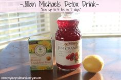 Keep Calm & Carry On...: Jillian Michaels Detox Drink.  60 oz purifed water, 2 tbsp of lemon juice, 2 tbsp of sugar free cranberry juice (or the lowest sugar you can find), and 1 teabag of dandelion root.  Fix the night before and drink the next day for 7 days.