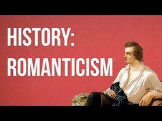 HISTORY OF IDEAS - Romanticism - YouTube