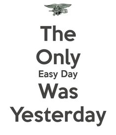 the-only-easy-day-was-yesterday-7.png 600×700 pixels