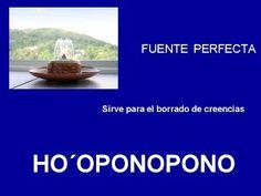 FUENTE PERFECTA - HOOPONOPONO EL PODER DEL AMOR