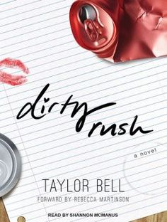 "Dirty Rush by Taylor Bell is what happens when you take the creative minds behind Babe Walker (author of the New York Times bestselling White Girl Problems series) and add Rebecca Martinson to the mix. Rebecca Martinson—yes, that bitch—the former Delta Gamma sister responsible for the scathing, expletive-filled email that verbally assaulted her entire chapter for being ""so f**king boring"" at social functions, Dirty Rush is a no-holds-barred look at what really happens when you ""go Greek."""